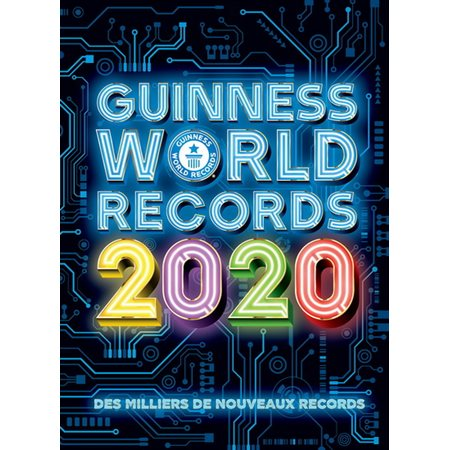 Le mondial des records Guinness 2020 : Guinness World Records 2020