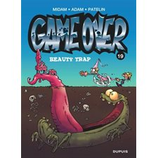 Game over T.19 : Beauty trap : Bande dessinée