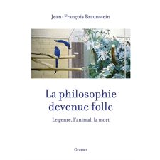 La philosophie devenue folle